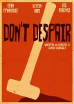 Don't Despair