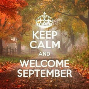 Keep Calm Welcome September
