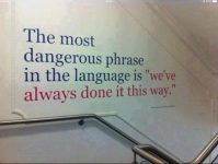 The Most Dangerous Phrase